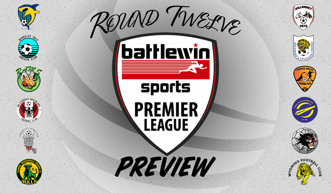 Battlewin Premier League Preview   Round Twelve